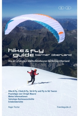 Hike-and-fly Guide Berner Oberland